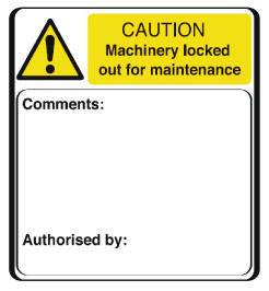 Caution machinery locked out for maintenance Self adhesive warning label