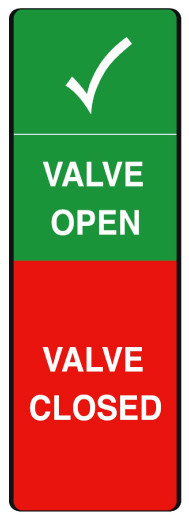 Valve open Safety message/maintenance tag