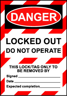 Size A6 Danger Locked out Do Not Operate