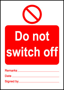 Size A7 Do not switch off