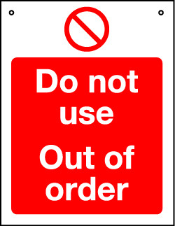 'Do Not Use Out Of Order' - Hanging Lockout Sign