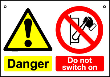 'Do Not Switch On' - Hanging Lockout Sign