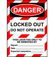 Size A7 Danger Locked out Do Not Operate