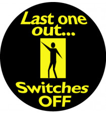 """Energy Saving Labels Roll 250 32mm dia """"Last One Out..Switches OFF"""""""