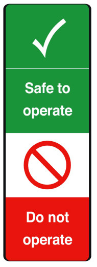 Safe to operate safety message/maintenance tag