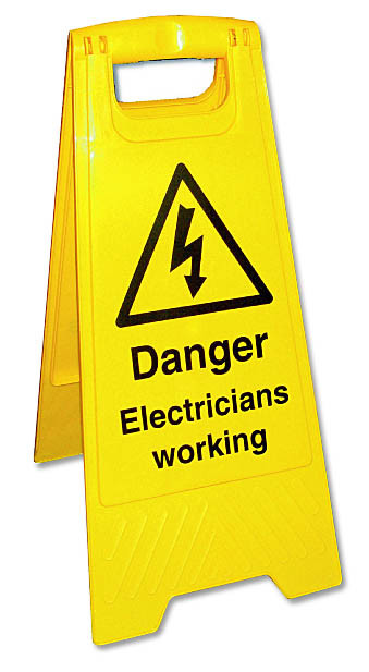 A Board, Danger - Electrician Working