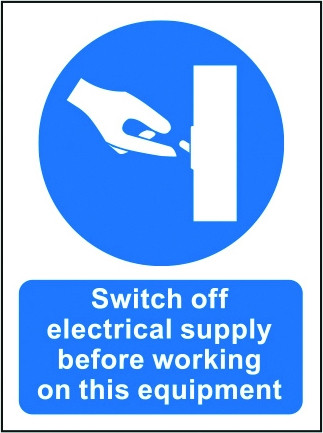 Switch off Supply - Safety Sign