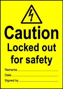 Size A6 Caution Lockout out for safety