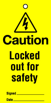 Lockout tags 110x50mm Caution Locked out for safety.Pack 10