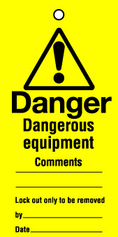 Lockout tags 110x50mm Dangerous equipment ...Pack of 10