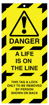 Lockout Safety Tags Pk 10 50x110mm Danger A Life Is On The Line