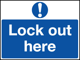 Rigid Lockout Wall Sign 450x600mm Lock out here