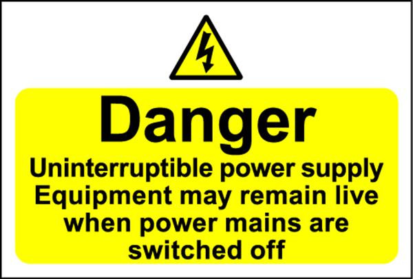 Hazard Warning Sign 300x400mm Danger Uninterruptible power (s/a)