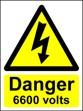 Hazard Warning Sign 400x300mm Danger 6600 volts (rigid)