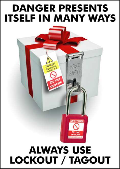 Lockout/Tagout Safety Poster - 'Danger Presents Itself in Many Ways'