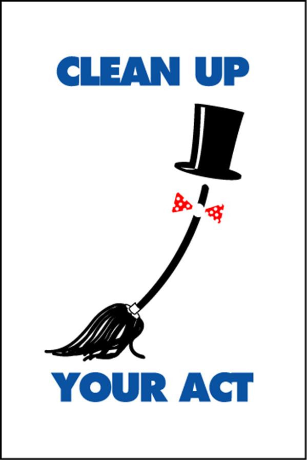 Housekeeping Posters - 'Clean Up Your Act'