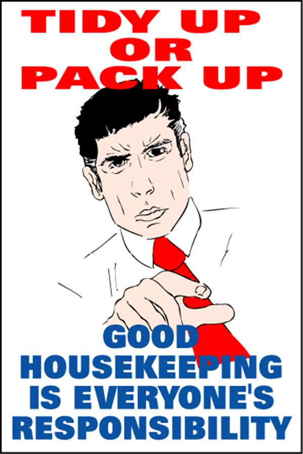 Housekeeping Posters - 'Tidy Up or Pack Up'