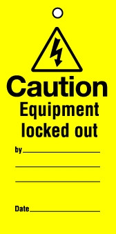 Lockout tags Caution Equipment locked out. Pack 10