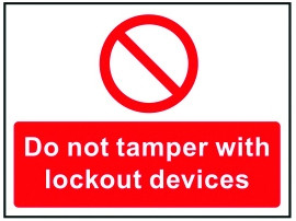 S/A Lockout Wall Sign 450x600mm Do not tamper with lockout devices