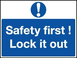 Magnetic Lockout Wall Sign 450x600mm Safety first Lock it out