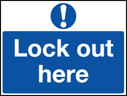 Lockout Sign 450x600mm Lock out here