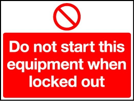 Lockout Wall Sign Do not start this