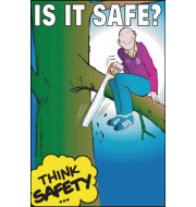 General Awareness Safety Posters - 'Is It Safe?'