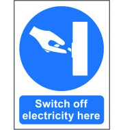 Switch off Electricity Here - Safety Sign