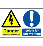 Danger Live Electrical Equipment ヨ Safety Sign