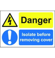 Danger Isolate - Safety Sign