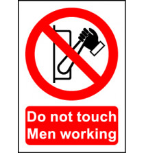 Size A7 Do not touch Men working