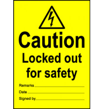 Size A7 Caution Lockout out for safety
