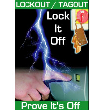 Lockout/Tagout Safety Poster - 'Lock it Off - Prove It's Off'