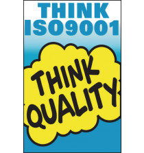 General Awareness Safety Posters - 'Think ISO9001 - Think Quality'