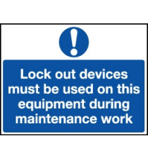 Lockout Wall Sign 450x600mm Lockout devices must be us