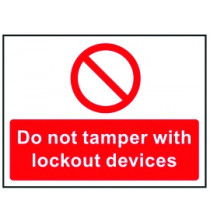 Lockout Sign 450x600mm Do not tamper with lockout devices