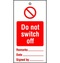 Lockout Tags Do not switch off. Pack of 10