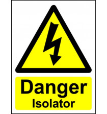 Danger Isolator - Safety Sign