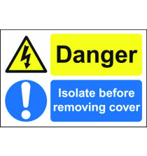 Danger Isolate ヨ Safety Sign