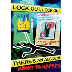 Lockout/Tagout Safety Poster - 'There's an Accident About to Happen'